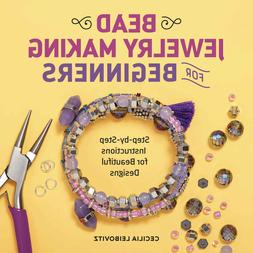 Bead Jewelry Making for Beginners: Step-by-Step Instructions